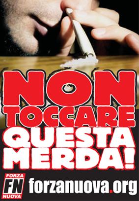 Campagna antidroga di Forza Nuova (2008).